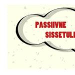 Paar mõtet passiivse sissetuleku kohta